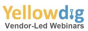 Yellowdig: Vendor-Led Webinars